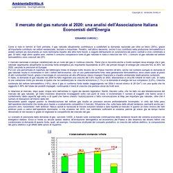 Il mercato del gas naturale al 2020: una analisi dell'Associazione Italiana Economisti dell'Energia