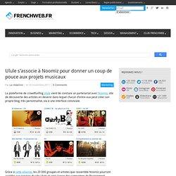 Ulule s'associe à Noomiz pour donner un coup de pouce aux projets musicaux