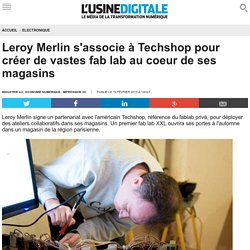 Impression 3d business models et march s pearltrees - Techshop leroy merlin ...