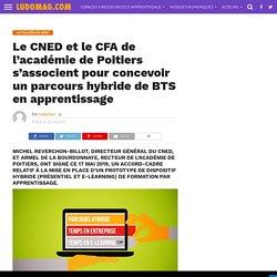 Le CNED et le CFA de l'académie de Poitiers s'associent pour concevoir un parcours hybride de BTS en apprentissage
