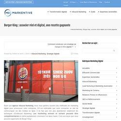 Burger King: associer réel et digital, une recette gagnante