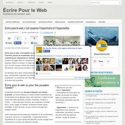 Écrire pour le web, c'est associer l'hypertexte et l'hypermédia