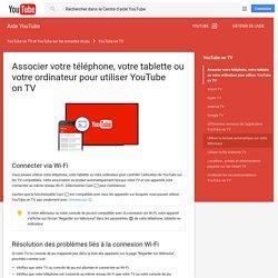 Associer votre téléphone, votre tablette ou votre ordinateur pour utiliser YouTube onTV - Android - Aide YouTube