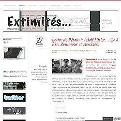 Lettre de Pétain à Adolf Hitler… Cc à Éric Zemmour et Associés.