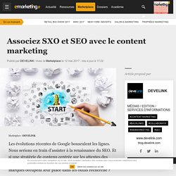 Associez SXO et SEO avec le content marketing