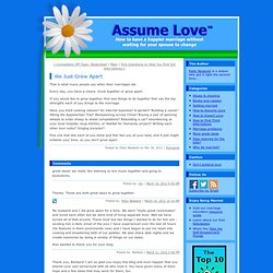 Assume Love: We Just Grew Apart
