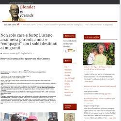 """Non solo case e feste: Lucano assumeva parenti, amici e """"compagni"""" con i soldi destinati ai migranti"""