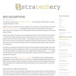 Bad Assumptions