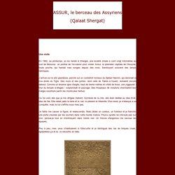 Assur, le berceau des Assyriens