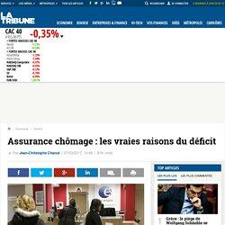 Assurance chômage: les vraies raisons du déficit