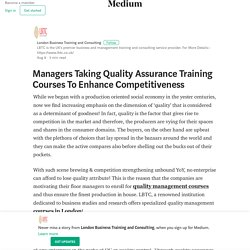 Managers Taking Quality Assurance Training Courses To Enhance Competitiveness