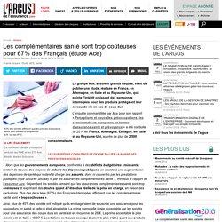 L'Argus de l'Assurance - Les complémentaires santé sont trop coûteuses pour 67% des Français (étude Ace) - Les Services de l'assurance