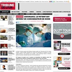 Assurance le patient est devenu un consommateur de soins - Economie