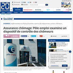 15/10 Assurance chômage: Pôle emploi examine un dispositif de contrôle des chômeurs