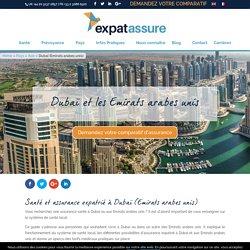 Guide sur la santé et l'assurance expatrié à Dubaï