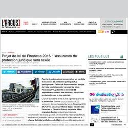 Projet de loi de Finances 2016 : l'assurance de protection juridique sera taxée