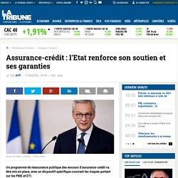 Assurance-crédit: l'Etat renforce son soutien et ses garanties
