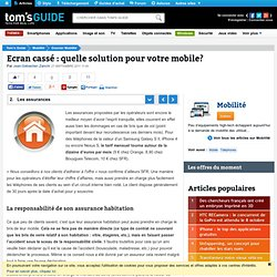 Les assurances - Ecran cassé : quelle solution pour votre mobile?