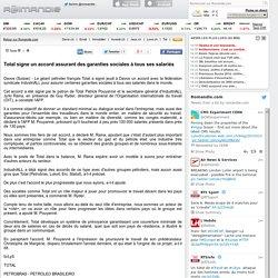 Total signe un accord assurant des garanties sociales à tous ses salariés