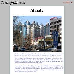 Astana et Almaty, deux villes en développement
