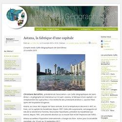 Astana, la fabrique d'une capitale