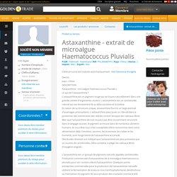 Astaxanthine - extrait de micro - Fabricant - Producteur - PSL306982YH