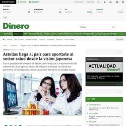 Astellas llega al país para aportarle al sector salud desde la visión japonesa