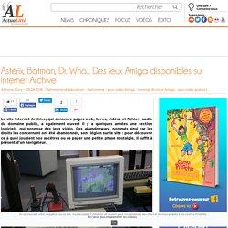 Astérix, Batman, Dr. Who... Des jeux Amiga disponibles sur Internet Archive