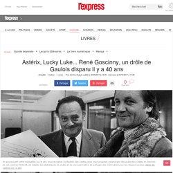 Astérix, Lucky Luke... René Goscinny, un drôle de Gaulois disparu il y a 40 ans