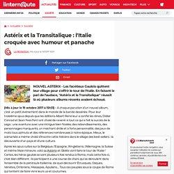 Astérix et la Transitalique: l'Italie croquée avec humour et panache