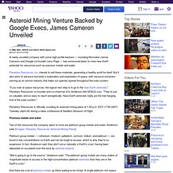 Asteroid Mining Venture Backed by Google Execs, James Cameron Unveiled