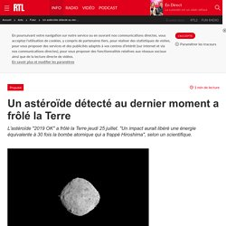 Un astéroïde détecté au dernier moment a frôlé la Terre