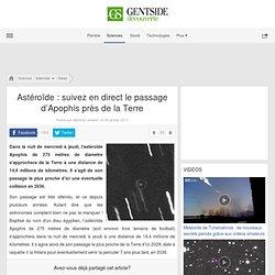 Astéroïde : suivez en direct le passage d'Apophis près de la Terre