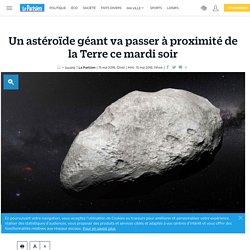 Un astéroïde géant va passer à proximité de la Terre ce mardi soir