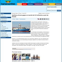 Astilleros Armon gagne un marché de 5,2 milliards au port de Douala