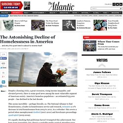 The Astonishing Decline of Homelessness in America - Stephen Lurie