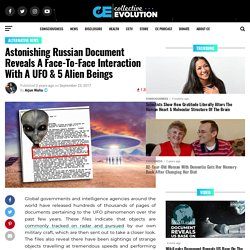 Astonishing Russian Document Reveals A Face-To-Face Interaction With A UFO & 5 Alien Beings