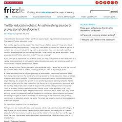 Twitter education chats: An astonishing source of professional development