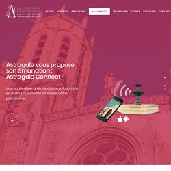 Astragale Connect : Des monuments connectés via Bluetooth