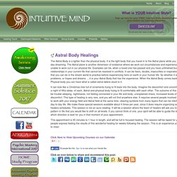 Astral Body Healings