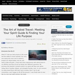 The Art of Astral Travel: Meeting Your Spirit Guide & Finding Your Life Purpose