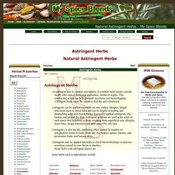 Astringent Herbs - Astringent Herbal Properties - My Spice Blends