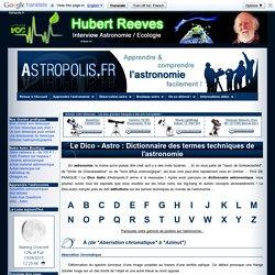Dico Astro : Dictionnaire des termes techniques de l'astronomie