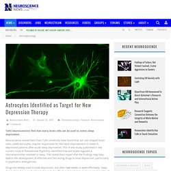 Astrocytes Target for New Depression Therapy