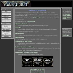 Astrodigital: Home of Explore Mars, Space Exploration, Astronomical Adventures, Digital Excursions, and the Chicago area chapters of the National Space Society and Mars Society