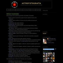 Astrofotografía: Software recomendado
