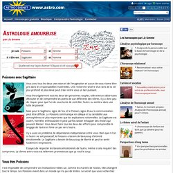 Horoscope Astrologie Amoureuse, Poissons + Sagittaire