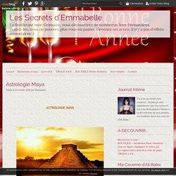 Astrologie Maya - Les Secrets d'Emmabelle