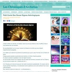 Petit Conte Des Douze Signes Astrologiques Les Chroniques d'Arcturius