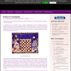 Symbolisme du jeu d'échecs et celui du damier sur lequel il se déroule